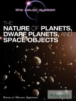 The Nature of Planets, Dwarf Planets, and Space Objects