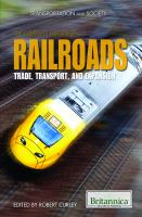 The Complete History of Railroads