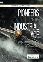 Pioneers of the Industrial Age