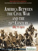 America Between the Civil War and the 20th Century