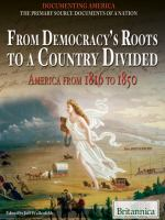 From Democracy's Roots to A Country Divided
