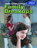 Taking Action Against Family Breakups