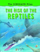 The Rise of the Reptiles