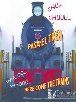 Chu-- Chuuu-- Pasa El Tren