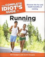 The Complete Idiot's Guide to Running
