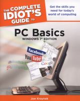 The Complete Idiot's Guide To PC Basics