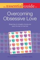 The Essential Guide to Overcoming Obsessive Love