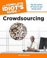 The Complete Idiot's Guide to Crowdsourcing