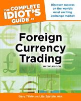 The Complete Idiot's Guide to Foreign Currency Trading