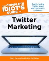 The Complete Idiot's Guide to Twitter Marketing