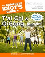 The Complete Idiot's Guide to T'ai Chi and QiGong