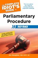 The Complete Idiot's Guide to Parliamentary Procedure