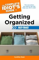 The Complete Idiot's Guide to Getting Organized