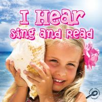 I Hear, Sing and Read