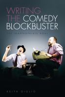 Writing the Comedy Blockbuster