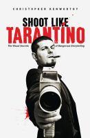 Shoot Like Tarantino