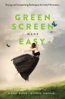 Green Screen Made Easy