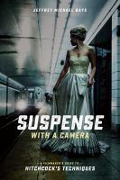 Suspense With A Camera