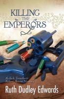 Killing the Emperors