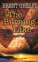 The Burning Lake