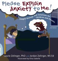 "Please Explain ""anxiety"" to Me!"