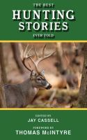 Best Hunting Stories Ever Told