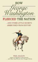 How George Washington Fleeced the Nation