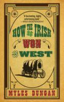 How the Irish Won the West