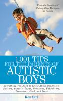1,001 Tips for the Parents of Autistic Boys