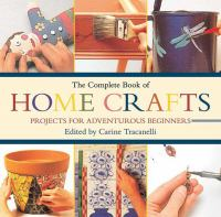The Complete Book of Home Crafts