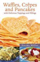 Waffles, Crêpes, and Pancakes