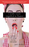 I Wish I Were Engulfed in Flames