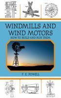 Windmills and Wind Motors