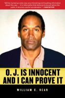 O.J. Is Innocent and I Can Prove It!