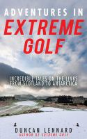 Adventures in Extreme Golf