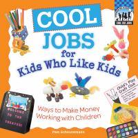 Cool Jobs for Kids Who Like Kids