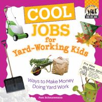 Cool Jobs for Yard-working Kids