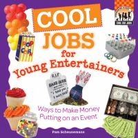 Cool Jobs for Young Entertainers