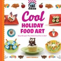 Cool Holiday Food Art