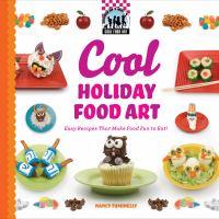 Cool Holiday Food Art