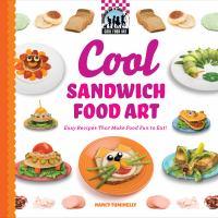 Cool Sandwich Food Art