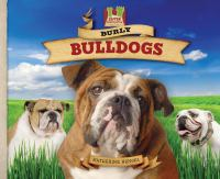 Burly Bulldogs