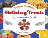 Super Simple Holiday Treats