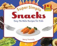 Super Simple Snacks