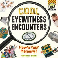 Cool Eyewitness Encounters