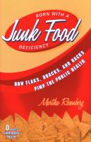 Born With A Junk Food Deficiency