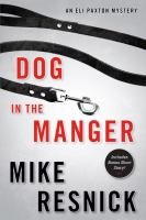 Dog in the manger : an Eli Paxton mystery