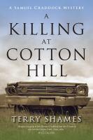 A Killing at Cotton Hill