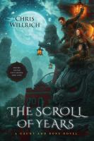The scroll of years : a Gaunt and Bone novel