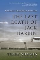 The Last Death of Jack Harbin